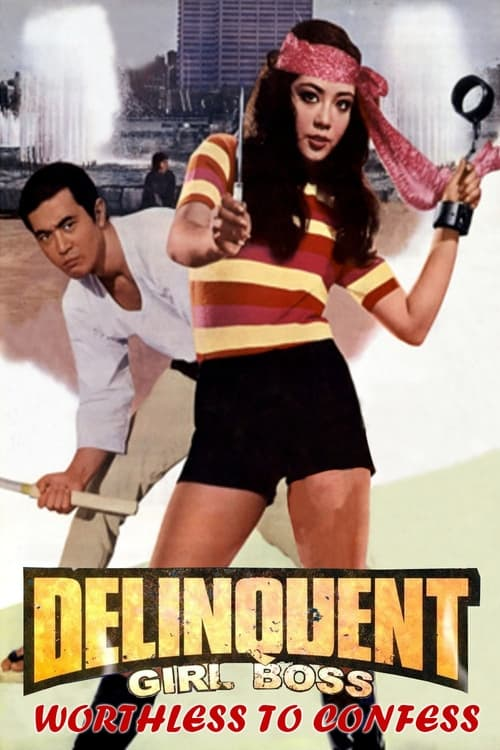 Delinquent Girl Boss: Worthless to Confess