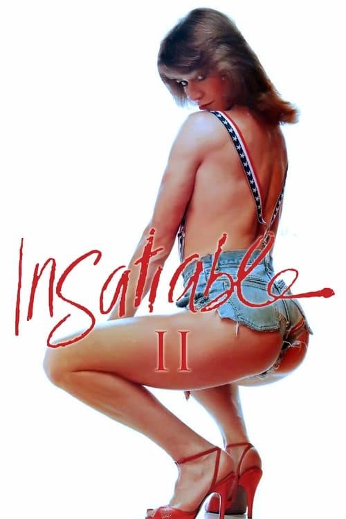 Insatiable II