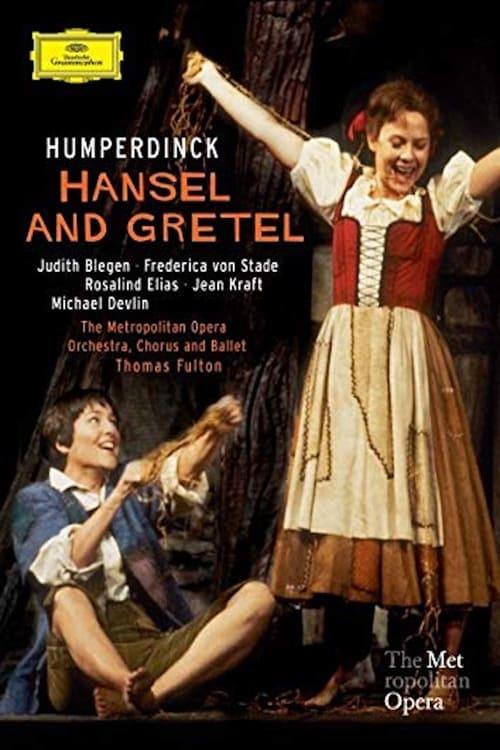 Hansel & Gretel - The Met