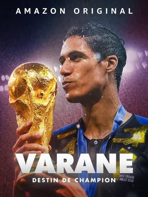 Varane : Destin de Champion