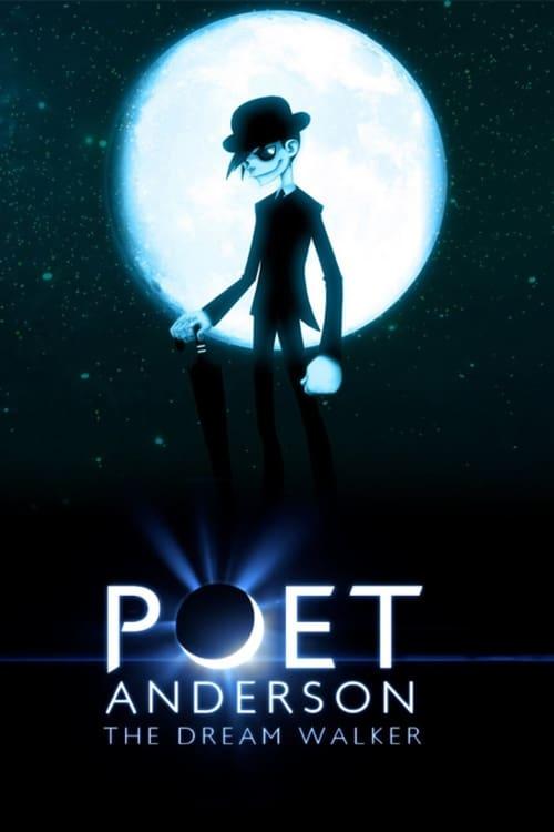 Poet Anderson: The Dream Walker