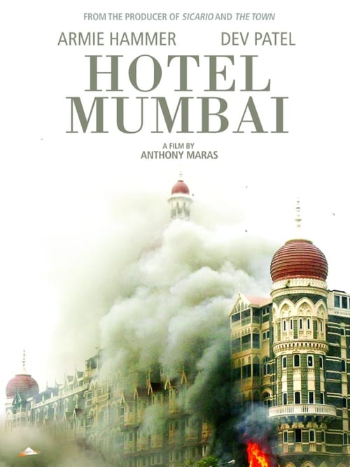 Watch Hotel Mumbai () HD Movie Streaming