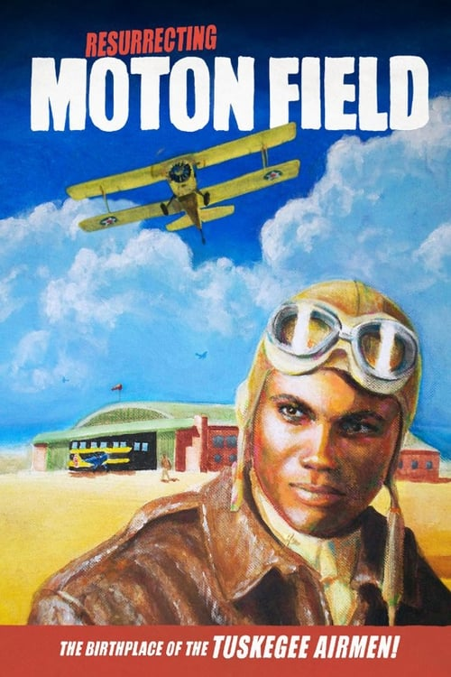 Resurrecting Moton Field: The Birthplace of the Tuskegee Airmen