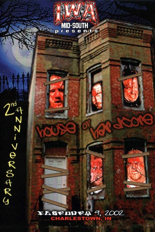 IWA-MS House of Hardcore 2nd Anniversary