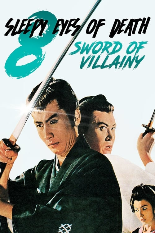 Sleepy Eyes of Death 8: Sword of Villainy