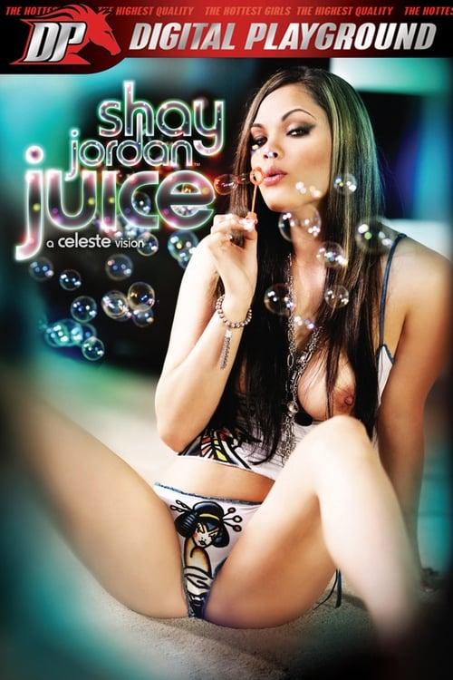 Shay Jordan: Juice