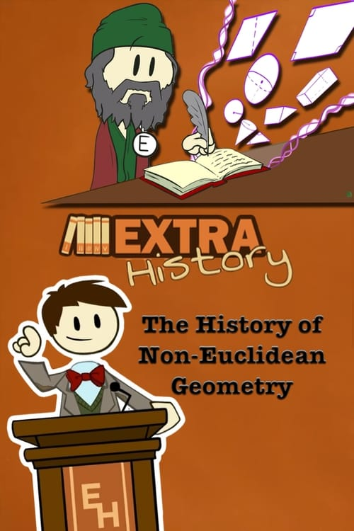 Watch Extra History The History of Non-Euclidean Geometry Full Movie Download