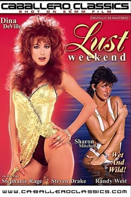 Lust Weekend