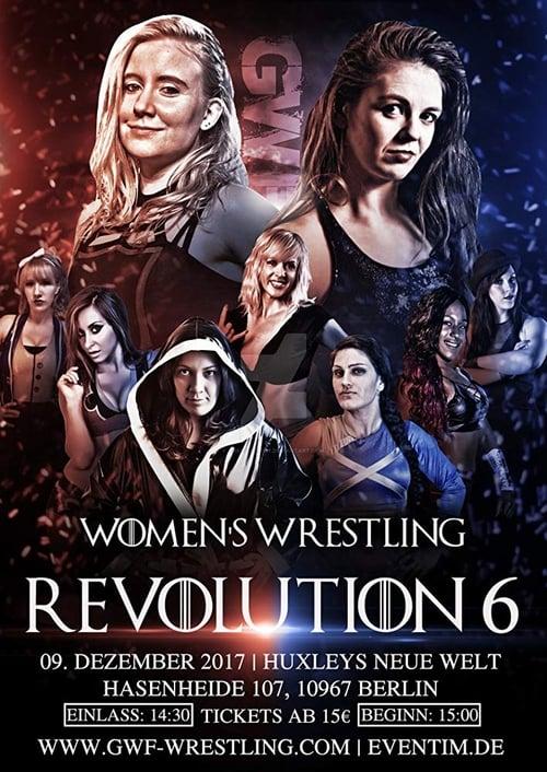 GWF Women Wrestling Revolution 6