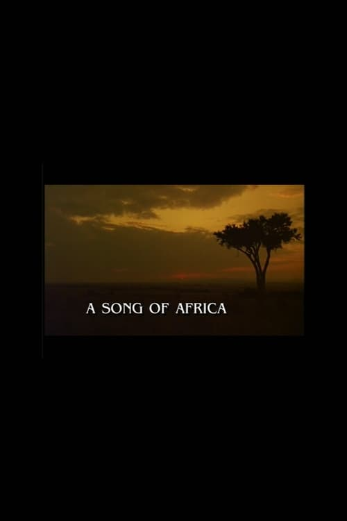 A Song of Africa