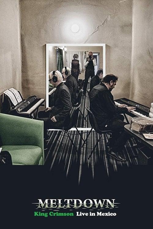 King Crimson: Meltdown - Live In Mexico City