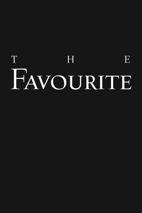 Watch The Favourite (2018) HD Movie Streaming