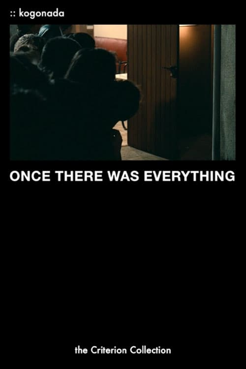 Once There Was Everything