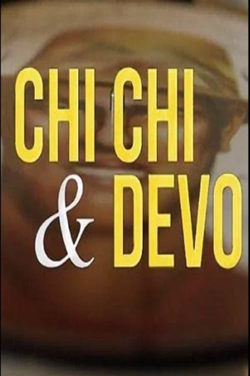 Chi Chi & Devo