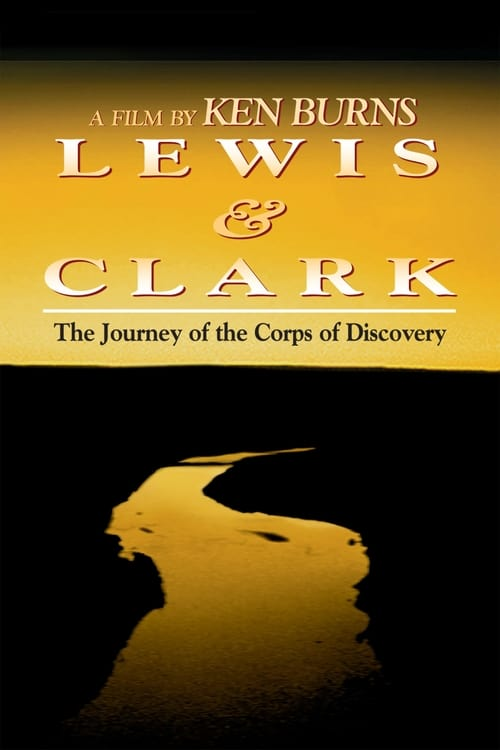 ©31-09-2019 Lewis & Clark - The Journey of the Corps of Discovery full movie streaming