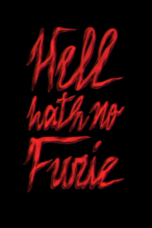 Hell Hath No Furie