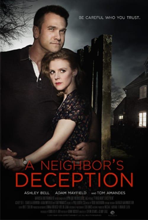 A Neighbor's Deception