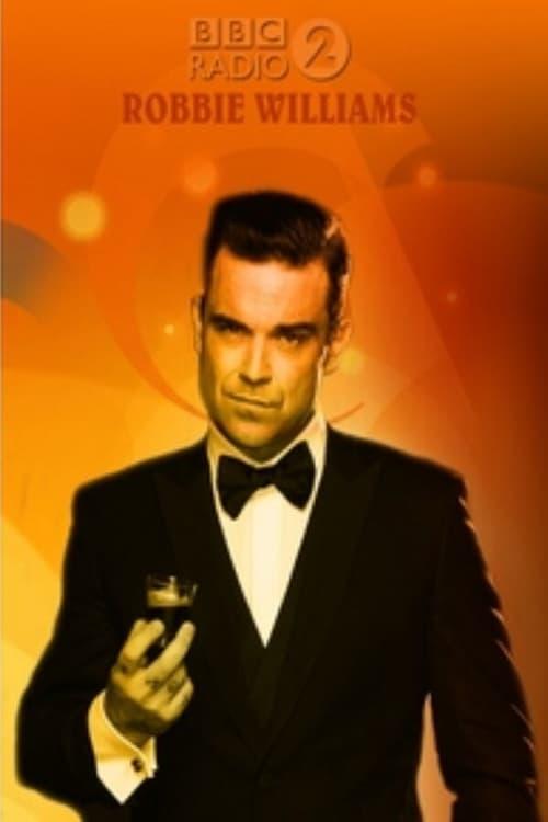 Robbie Williams - BBC Radio 2 -2016