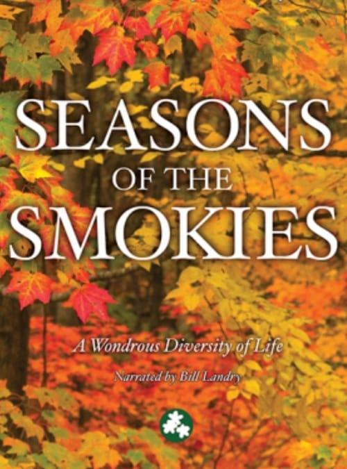 Smoky Mountain Explorer - Seasons of the Smokies