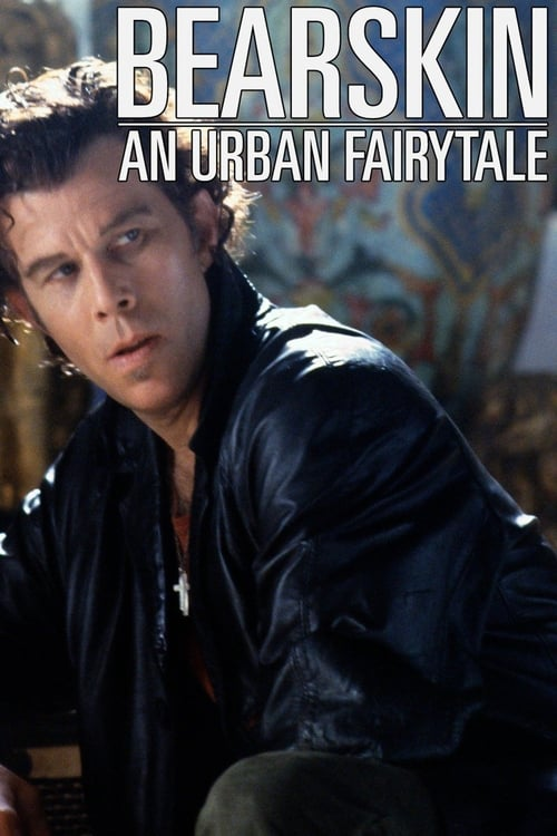 Bearskin: An Urban Fairytale