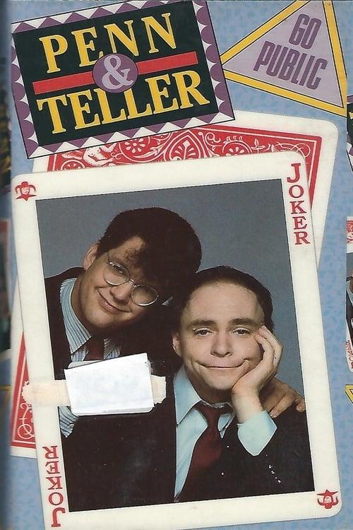 Penn & Teller Go Public