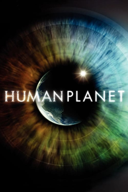 Watch Human Planet Season 1 Full Movie Download