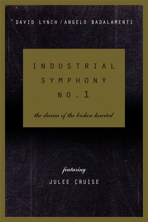 Largescale poster for Industrial Symphony No. 1: The Dream of the Brokenhearted