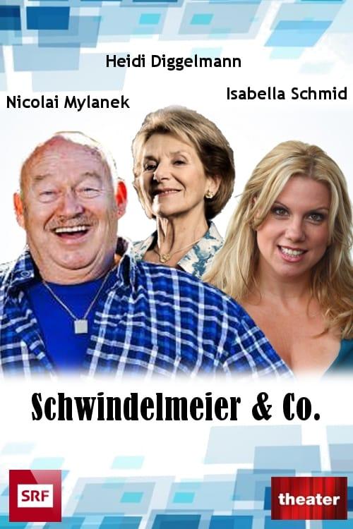 Schwindelmeier & Co. stream movies online free