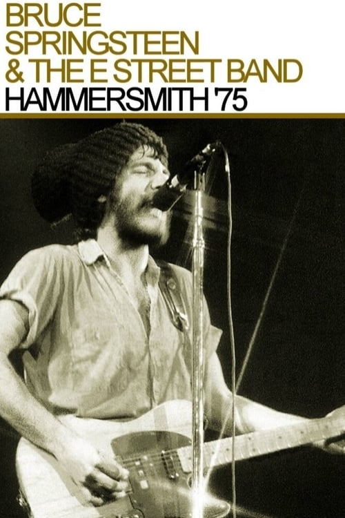 Bruce Springsteen & The E Street Band : Hammersmith Odeon, London '75