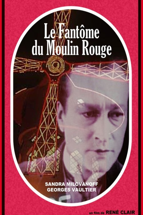 The Phantom of the Moulin-Rouge