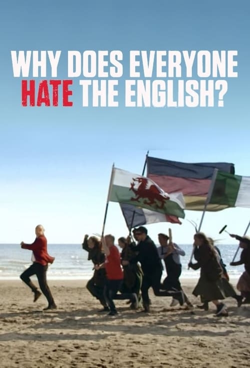 Al Murray: Why Does Everyone Hate the English?