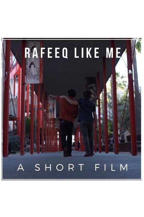 Rafeeq Like Me