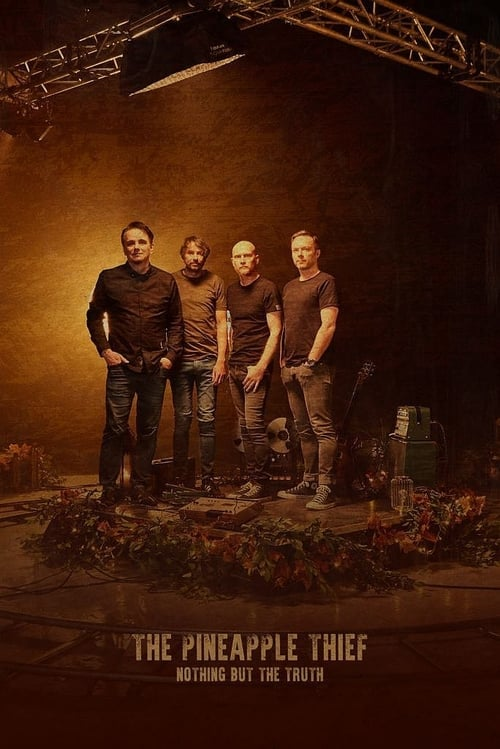 The Pineapple Thief: Nothing but the Truth