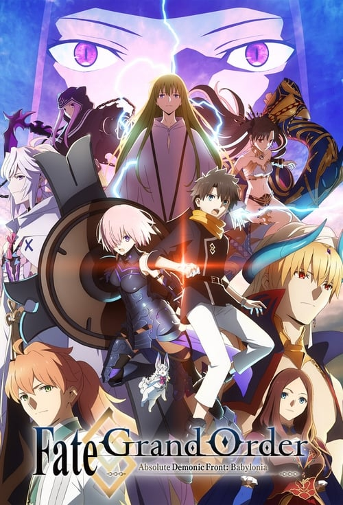 ©31-09-2019 Fate/Grand Order Absolute Demonic Front: Babylonia full movie streaming