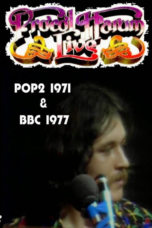 Procol Harum - Live  - POP2 (1971) & BBC (1977)