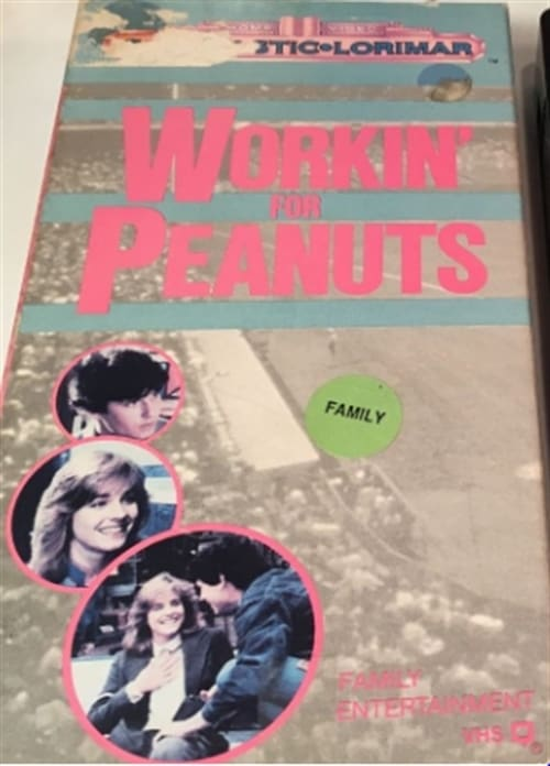Workin' For Peanuts