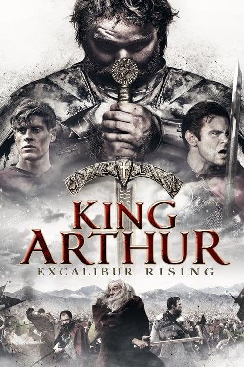 Watch King Arthur: Excalibur Rising Full Movie Download