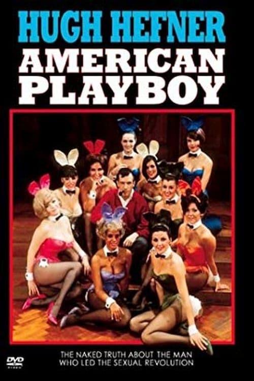Hugh Hefner: American Playboy