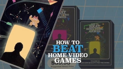 How To Beat Home Video Games Vol. 1: The Best Games