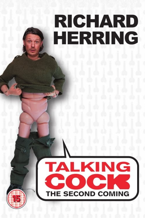 Richard Herring - Talking Cock (The Second Coming)