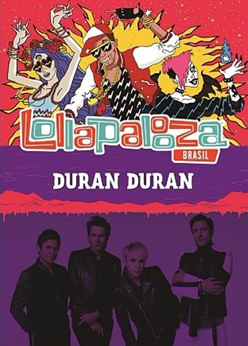 Duran Duran: Lollapalooza Brazil 2017
