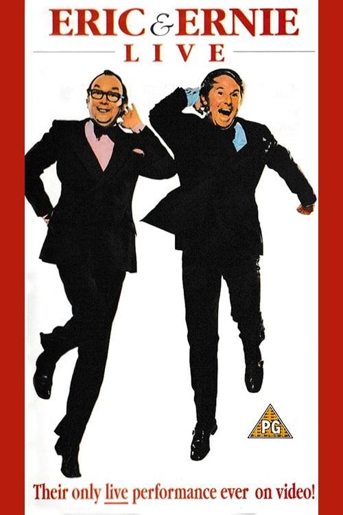 Eric & Ernie Live