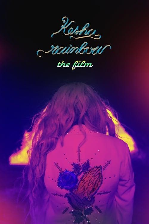 Kesha: Rainbow - The Film