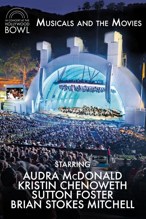 In Concert at The Hollywood Bowl: Musicals and the Movies
