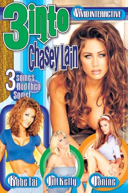 3 Into Chasey Lain