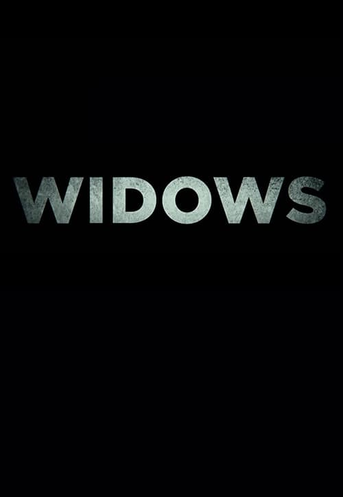 Watch Widows (2018) HD Movie Streaming