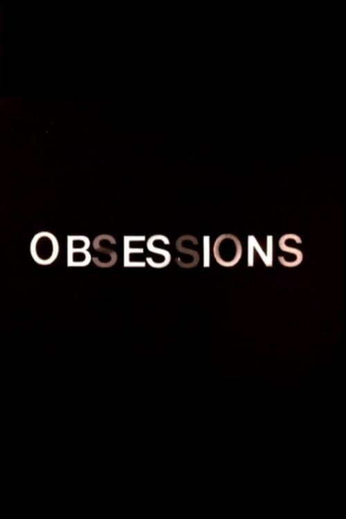 Obsession(s) stream movies online free