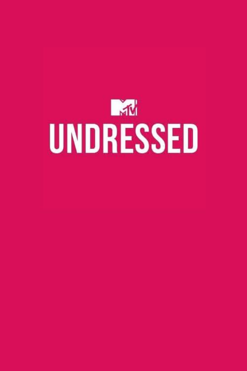 Watch MTV Undressed (2017) in English Online Free   720p BrRip x264