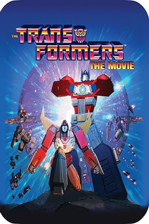 Til All Are One: Looking Back at Transformers: The Movie