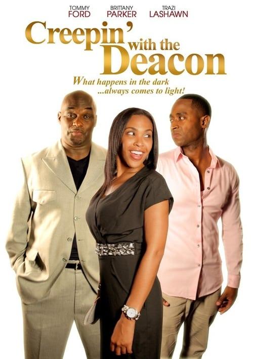 Creepin' With The Deacon